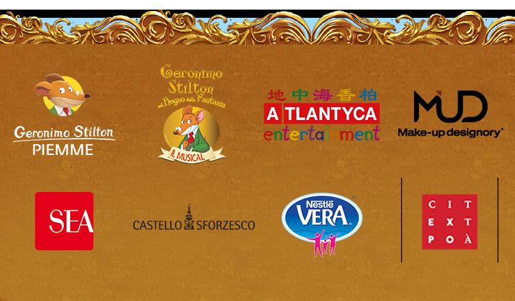PIEMME, Geronimo Stilton IL MUSICAL, ATLANTYCA ENTERTAINMENT, MAKE-UP DESIGN, SEA, CASTELLO SFORZESCO, Nestlé VERA, CITTÀ EXPO