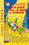 ¡Por mil quesos de bola... He ganado la lotorratón!