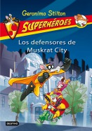 Los defensores de Muskrat City