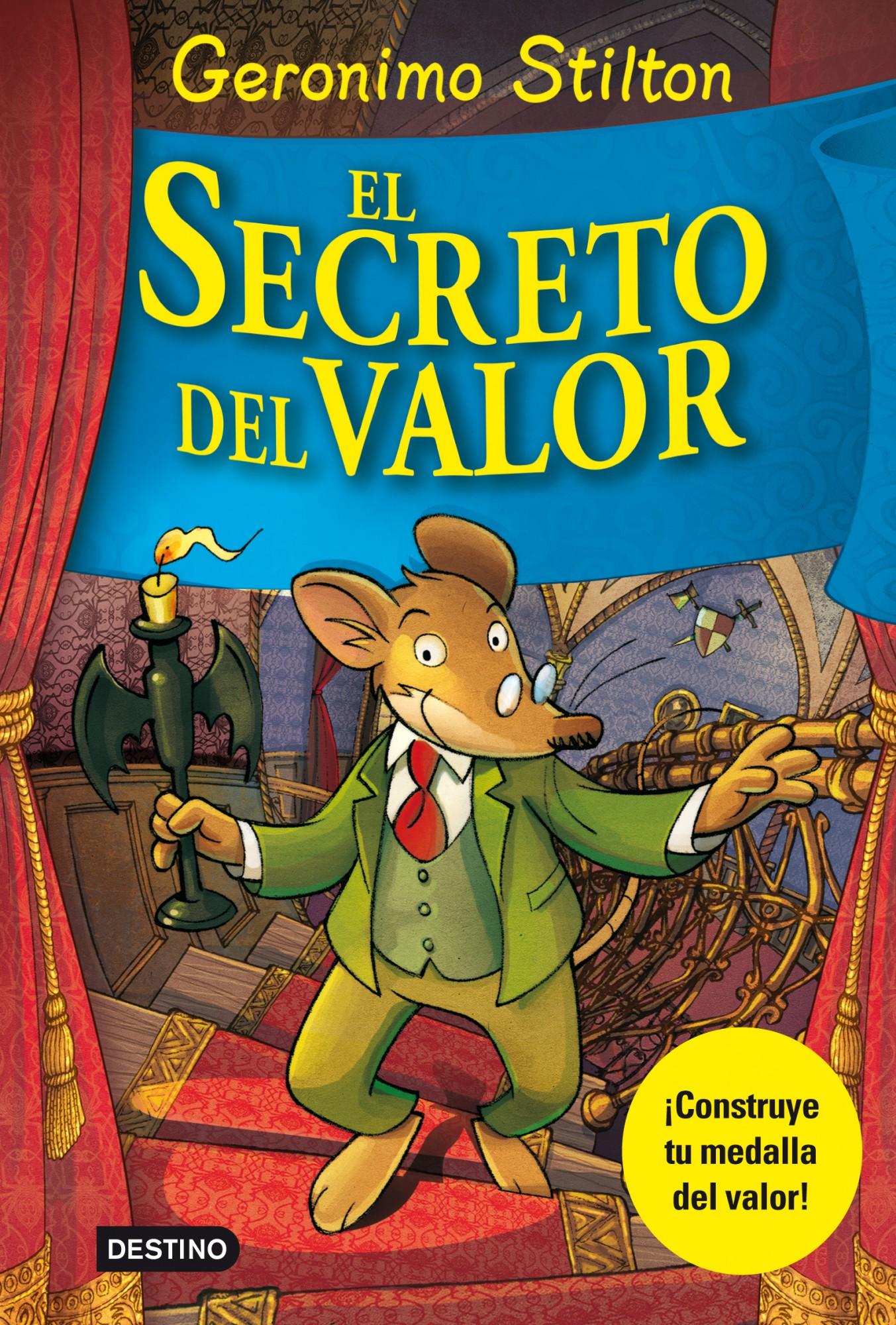 Libros especiales Geronimo Stilton. El secreto del valor
