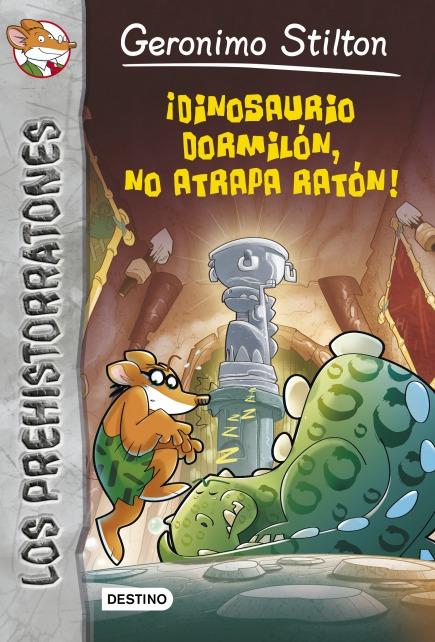 ¡Dinosaurio dormilón no atrapa ratón!