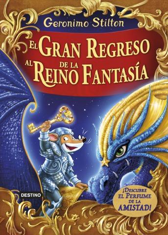 ¡El gran regreso al Reino de la Fantasía!