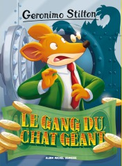 Le gang du chat géant
