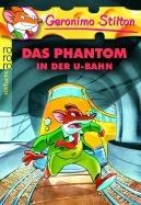 Das Phantom in der U-Bahn (Band 4)
