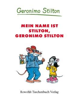 Mein Name ist Stilton, Geronimo Stilton (Band 1)