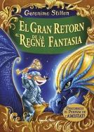 El gran retorn al Regne de la Fantasia