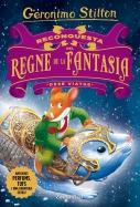 Reconquesta del Regne de la Fantasia. Desè viatge