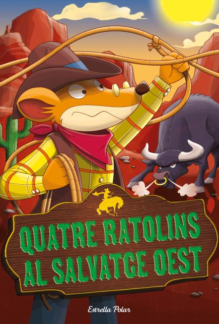 Quatre ratolins al salvatge oest