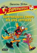 4. Supernesquitt contra els tres terribles