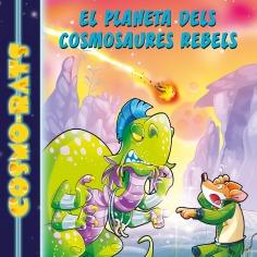 El Planeta dels Cosmosaures Rebels