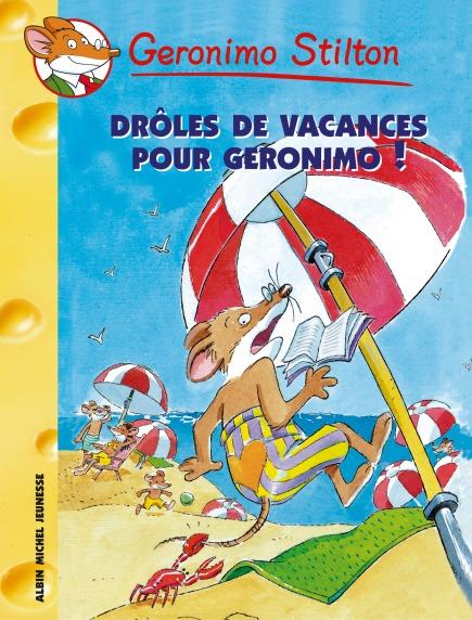 Drôles de vacances pour Geronimo !