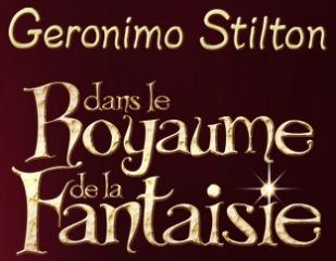 Le Grand Spectacle Geronimo Stilton dans le Royaume de la Fantaisie est bientôt de retour au Monument-National de Montréal !