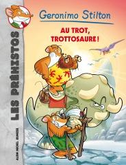 Prêts pour une nouvelle préhistoaventure ? Un, deux, trois, au trot, trottosaure !