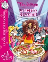 UNE NOUVELLE AVENTURE POUR LES TÉA SISTERS : LA RECETTE DE L'AMITIÉ !