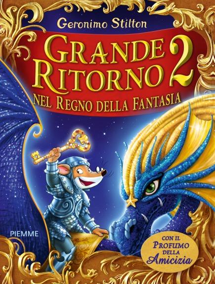 Grande Ritorno nel Regno della Fantasia 2