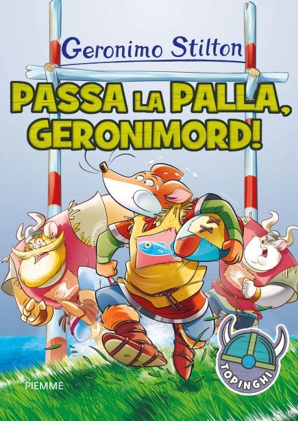 Passa la palla, Geronimord!