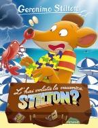 L'hai voluta la vacanza, Stilton?