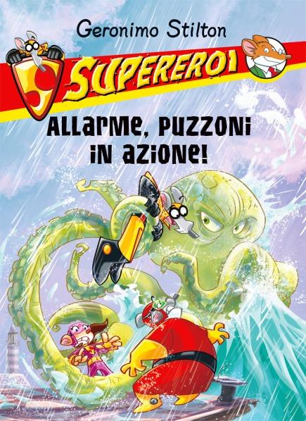 Allarme, Puzzoni in azione!