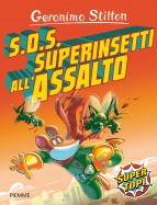 S.O.S. Superinsetti all'assalto