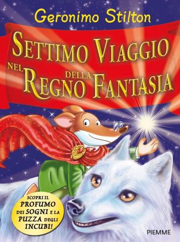 GERONIMO STILTON FIRMA COPIE DEL SETTIMO VIAGGIO NEL REGNO DELLA FANTASIA