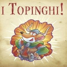 I Topinghi: avventure stratopinghe nell'Antico Nord!
