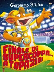 Finale di Supercoppa... a Topazia!