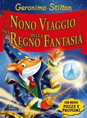 Vi ricordate il mio nono viaggio nel Regno della Fantasia?
