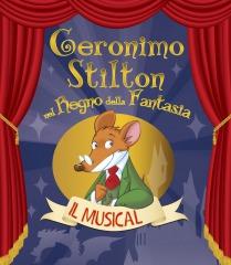 Il musical Geronimo Stilton nel Regno della Fantasia sta per tornare in scena!