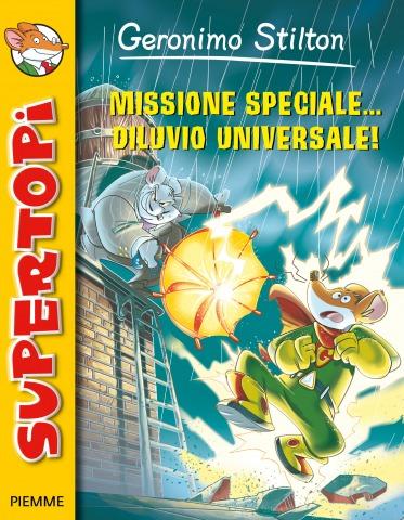 Missione speciale, diluvio universale!