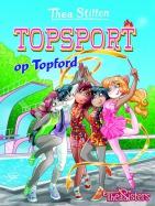 Topford in Hollywoodsferen (15) + Topsport op Topford (16) + vriendenboekje