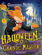 Halloween... Que Grande Medufa!