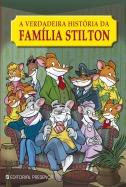 A Verdadeira História da Família Stilton