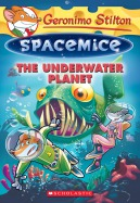 Spacemice #6: The Underwater Planet