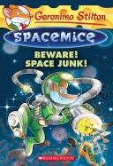 Spacemice #7: Beware! Space Junk!