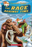 Geronimo Stilton Special Edition: The Journey Through Time #3: The Race Against Time