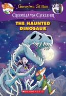 Creepella von Cacklefur #9: The Haunted Dinosaur
