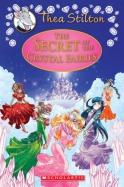 Thea Stilton: Special Edition #7: The Secret of the Crystal Fairies