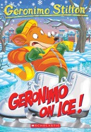 Geronimo Stilton #71: Geronimo on Ice!