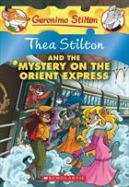 Thea Stilton #13: Thea Stilton and the Mystery on the Orient Express