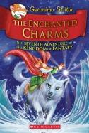 Kingdom of Fantasy #7: The Enchanted Charms
