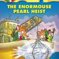 Geronimo Stilton #51: The Enormouse Pearl Heist