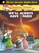 "Geronimo Stilton #11 ""We'll Always Have Paris"""