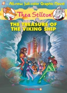 Thea Stilton #3: The Treasure of the Viking Ship