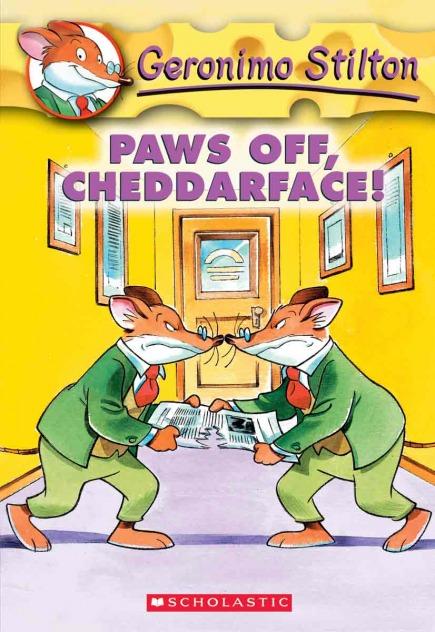 Geronimo Stilton #6: Paws Off, Chedderface!