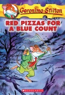 Geronimo Stilton #7: Red Pizzas for a Blue Count