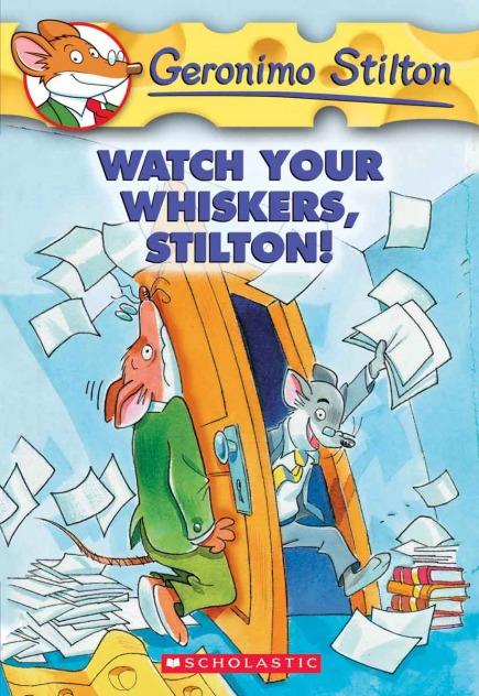 Geronimo Stilton #17: Watch Your Whiskers, Stilton!