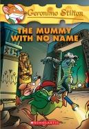 Geronimo Stilton #26: The Mummy with No Name