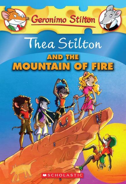 Thea Stilton #2: Thea Stilton and the Mountain of Fire