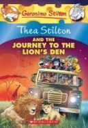Thea Stilton #17: Thea Stilton and the Journey to the Lion's Den