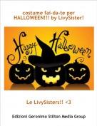 Le LivySisters!! <3 - costume fai-da-te per HALLOWEEN!!! by LivySister!